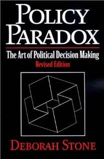 Policy Paradox The Art of Political Decision Making, Revised Edition