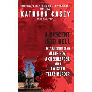 Descent Into Hell: The True Story of an Altar Boy, a Cheerleader