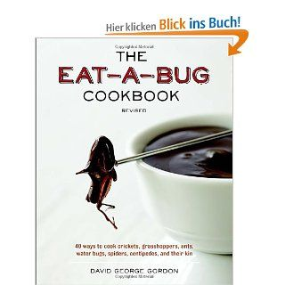 The Eat a Bug Cookbook, Revised: 40 Ways to Cook Crickets