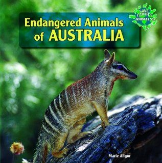 Endangered Animals of Australia Save Earths Animals!: