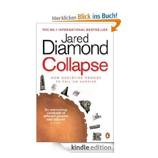 Collapse: How Societies Choose to Fail or Survive eBook: Jared Diamond