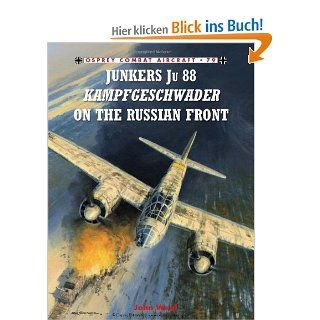 Junkers Ju 88 Kampfgeschwader on the Russian Front Combat Aircraft