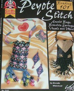 Peyote stitch beading 101: Amulet bags, bracelets, earrings, vessels