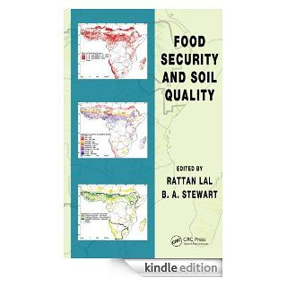 Food Security and Soil Quality (Advances in Soil Science) eBook: Lal