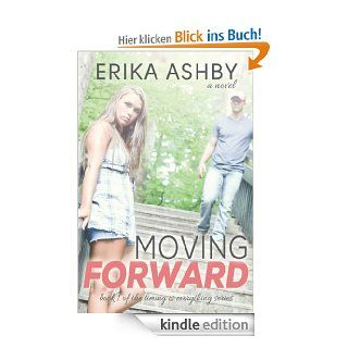 Moving Forward (Timing Is Everything #1) eBook: Erika Ashby: