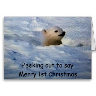 PEEKING OUT TO SAY MERRY 1st CHRISTMAS Greeting Cards