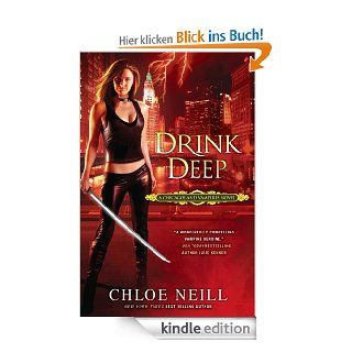 Drink Deep: A Chicagoland Vampires Novel eBook: Chloe Neill: