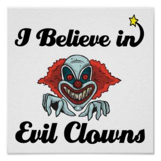 believe in evil clowns poster
