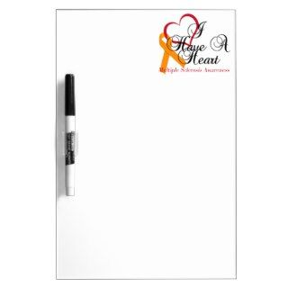Multiple Sclerosis Awareness I Have A Heart Dry Erase Whiteboard