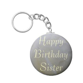 Sister Birthday Greetings Key Chain