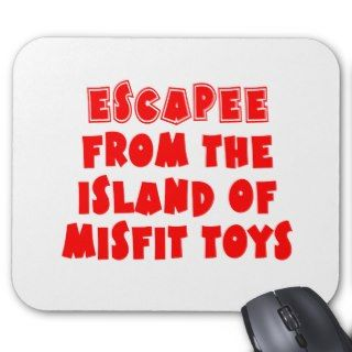 Escapee the Island of Misfit Toys Mouse Pads