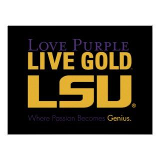 LSU Where Passion Becomes Genius Print
