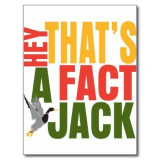 Hey Thats A Fact Jack Postcards