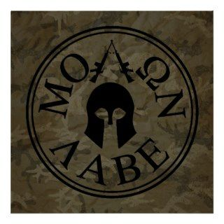 Molon Labe, Come and Take Them Print