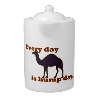 Every Day is Hump Day