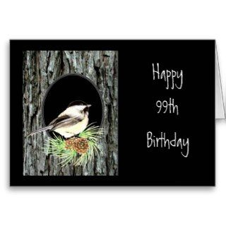 99th Birthday Wishes, Chickadee, Bird, Nature Card