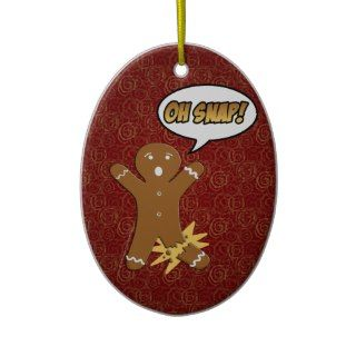 Oh Snap! Funny Gingerbread Man Ornaments