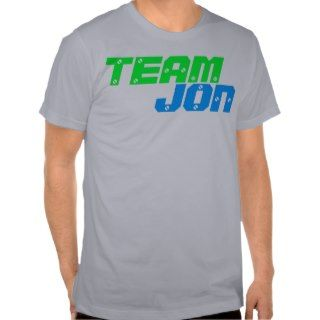 TEAM JON Humor Tee ( Jon & Kate Plus 8 ) T Shirt
