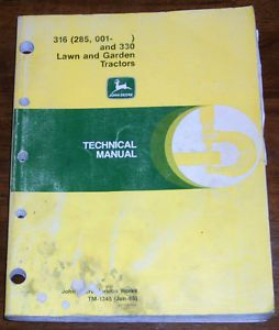 John Deere 316 330 Lawn and Garden Tractor Technical Manual TM1345