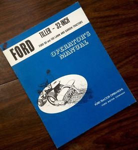 Ford 32 inch Tiller for 80 and 100 Lawn Garden Tractors Operators Owners Manual