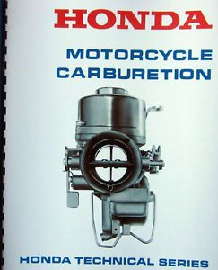 Honda Motorcycle Carburetor Technical Manual from CB's Ct's to Gold Wings