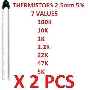 2 Pcs NTC Thermistors 100K 10K 1K 2 2K 22K 47K 5K 2 5mm 5 Electronic Components