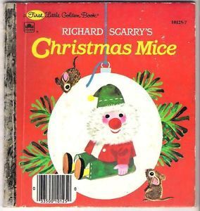 Richard Scarry Christmas Mice First Little Golden Book