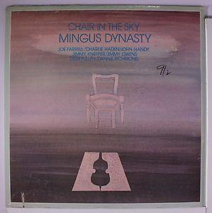 Mingus Dynasty Chair in The Sky LP 962 N La Cienega Address Saw Mark Jazz