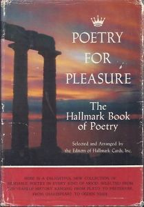 Poetry for Pleasure The Hallmark Book of Poetry by Editors of Hallmark Cards