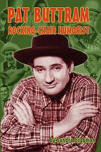 Pat Buttram The Rocking Chair Humorist 1593934262