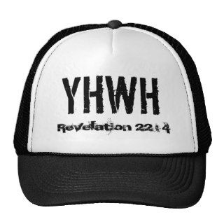 YHWH, Revelation 22 : 4 Trucker Hats