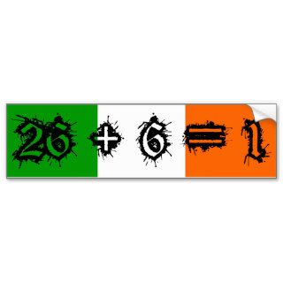 IRISH REPUBLICAN ARMY 26 +6=1 BUMPER STICKERS