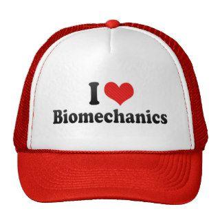 I Love Biomechanics Hat