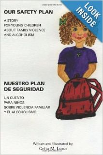 Our Safety Plan; Nuestro Plan De Seguridad (Spanish Edition): Celia M Luna: 9781419661037: Books