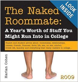 2009 The Naked Roommate boxed calendar: A Year's Worth of Stuff You Might Run Into in College: Harlan Cohen: 9781402212680: Books