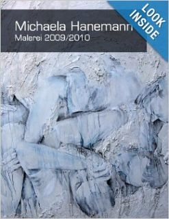 Malerei 2009/10 (German Edition): Michaela Hanemann: 9781447594017: Books