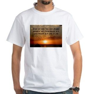 Psalm 118:24 German Shirt by celestialcross