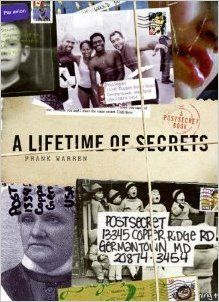 A Lifetime of Secrets A PostSecret Book [Hardcover] [2007] First Edition (1in number line) Ed. Frank Warren Books