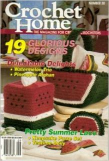 Crochet Home   The Magazine for Creative Crocheters (19 Glorious Designs, Number 30, Aug Sept 1992) Carolyn Christmas Books