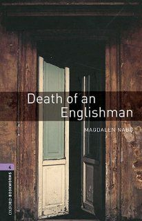 Death of an Englishman: 1400 Headwords (Oxford Bookworms ELT) (9780194791687): Magdalen Nabb, Diane Mowat: Books