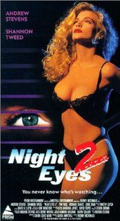 Night Eyes 2 [VHS]: Andrew Stevens, Shannon Tweed, Tim Russ, Richard Chaves, Geno Silva, John O'Hurley, Julian Stone, Tessa Taylor, Dan Cashman, Lisa Saxton, Melissa Sagerian, Venus Baron, Sara Peery, Ashok Amritraj, Julie Cairn, Shannon Ratigan, Eric