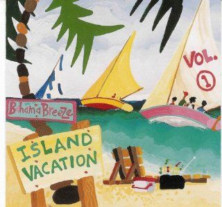 Bahama Breeze Island Vacation, Vol. 1: Music