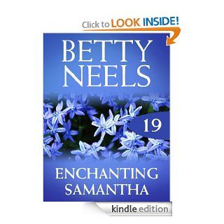 Enchanting Samantha (Mills & Boon M&B) (Betty Neels Collection   Book 19) eBook: Betty Neels: Kindle Store