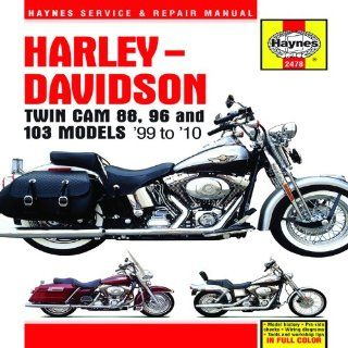 Harley Davidson: Twin Cam 88, 96 and 103 Models '99 to '10 (Haynes Service & Repair Manuals): Max Haynes: 9781563928598: Books