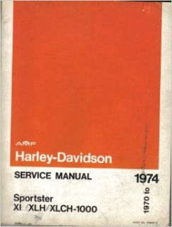 AMF Harley Davidson Service Manuel 1970 1974 (Sportster XL/ XLH/ XLCH 1000): Harley Davidson Motor Company: Books