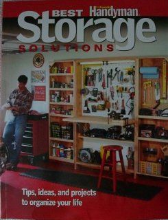 Best Storage Solutions: The Family Handyman (The Family Handyman, RETAILS for $14.99): Reader's Digest The Family Handyman: Books