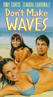 Don't Make Waves [VHS]: Tony Curtis, Claudia Cardinale, Robert Webber, Joanna Barnes, Sharon Tate, David Draper, Mort Sahl, Dub Taylor, Ann Elder, Chester Yorton, Reg Lewis, Marc London, Douglas Henderson, Sarah Selby, Mary Grace Canfield, Julie Payne