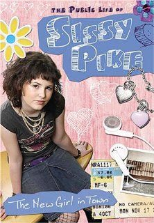 The Public Life of Sissy Pike: New Girl in Town: Harleigh Jean Upton, Willie Aames: Movies & TV