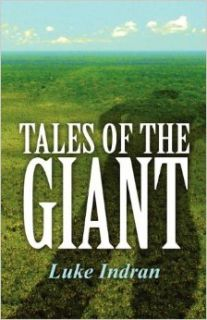 Tales of the Giant: Luke Indran: 9781462693511: Books