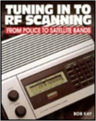Tuning In to RF Scanning: Bob Kay: 9780070339644: Books